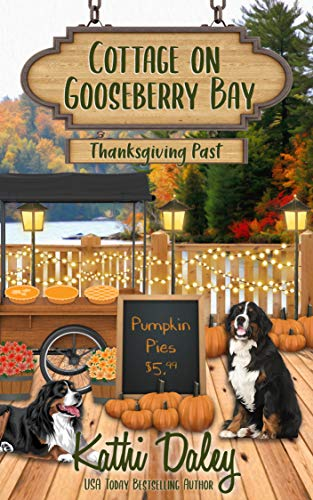 Cottage on Gooseberry Bay: Thanksgiving Past by [Kathi Daley]