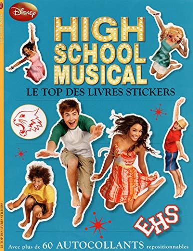 High school musical : Le top des livres stickers