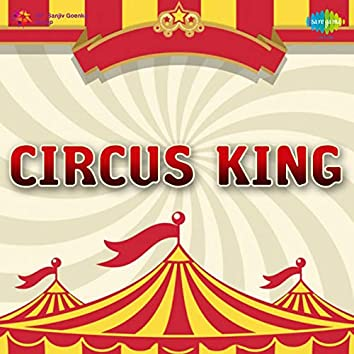 Circus King (Original Motion Picture Soundtrack)