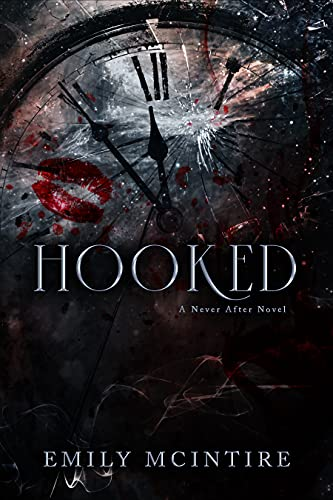 Hooked: A Dark, Contemporary Romance (Never After Series) (English Edition)