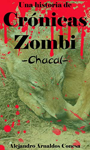 Crónicas Zombi: Chacal