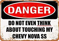 Do Not Touch My Nova SS 金属板ブリキ看板警告サイン注意サイン表示パネル情報サイン金属安全サイン