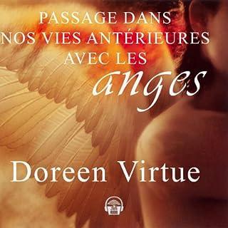 Couverture de Passage dans nos vies antérieures avec les anges