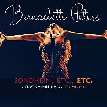 Sondheim, Etc., Etc. Bernadette Peters Live At Carnegie Hall (The Rest Of It) (Live)