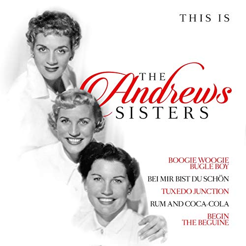 Album Art for This Is The Andrews Sisters by Andrews Sisters