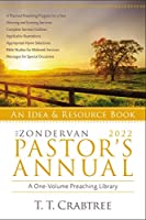 The Zondervan 2022 Pastor's Annual: An Idea and Resource Book (Zondervan Pastor's Annual)