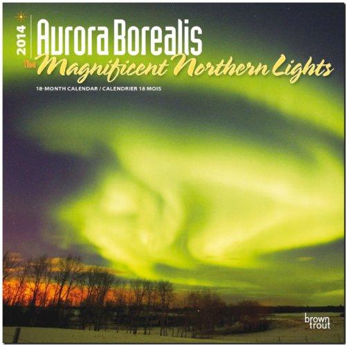Aurora Borealis 2014 - Nordlicht: Original BrownTrout-Kalender [Mehrsprachig] [Kalender]