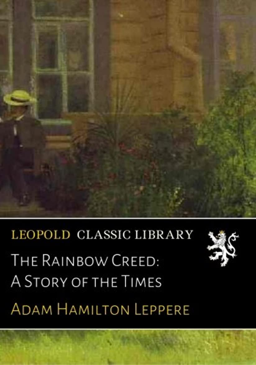 誘導アミューズメントホストThe Rainbow Creed: A Story of the Times