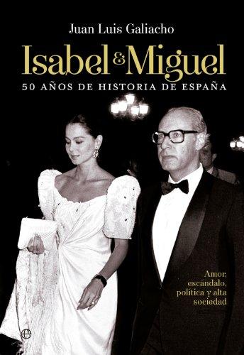 Isabel y Miguel (Biografías) eBook: Galiacho, Juan Luis: Amazon.es: Tienda Kindle