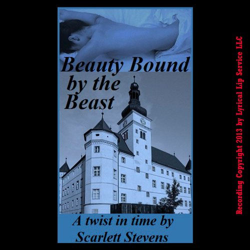Beauty Bound by the Beast audiobook cover art