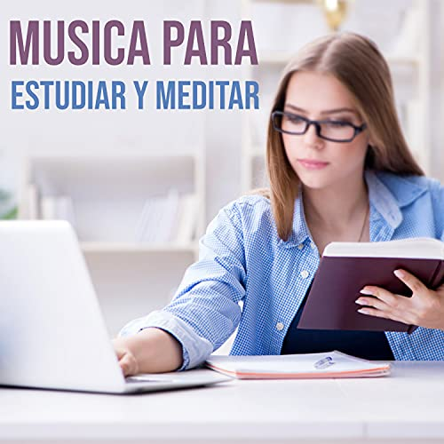 Musica Para Estudiar Y Meditar