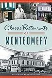 Classic Restaurants of Montgomery (American Palate)
