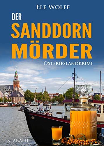 Der Sanddornmörder. Ostfrieslandkrimi (Ostfriesland. Henriette Honig ermittelt 12)