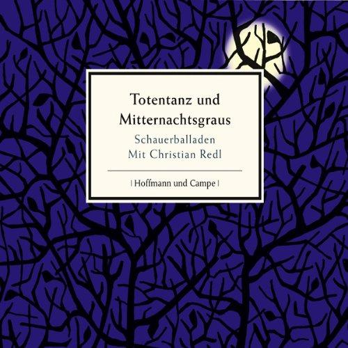 Totentanz und Mitternachtsgraus. Schauerballaden audiobook cover art