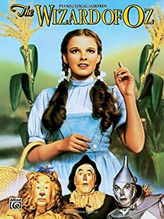 The Wizard of Oz (Movie Selections): Piano/Vocal/Chords by E.Y. Harburg Harold Arlen(1979-01-01)