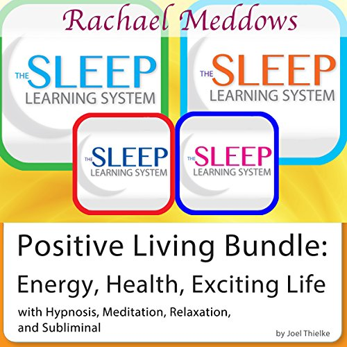 Positive Living Bundle: Energy, Health, Exciting Life  cover art