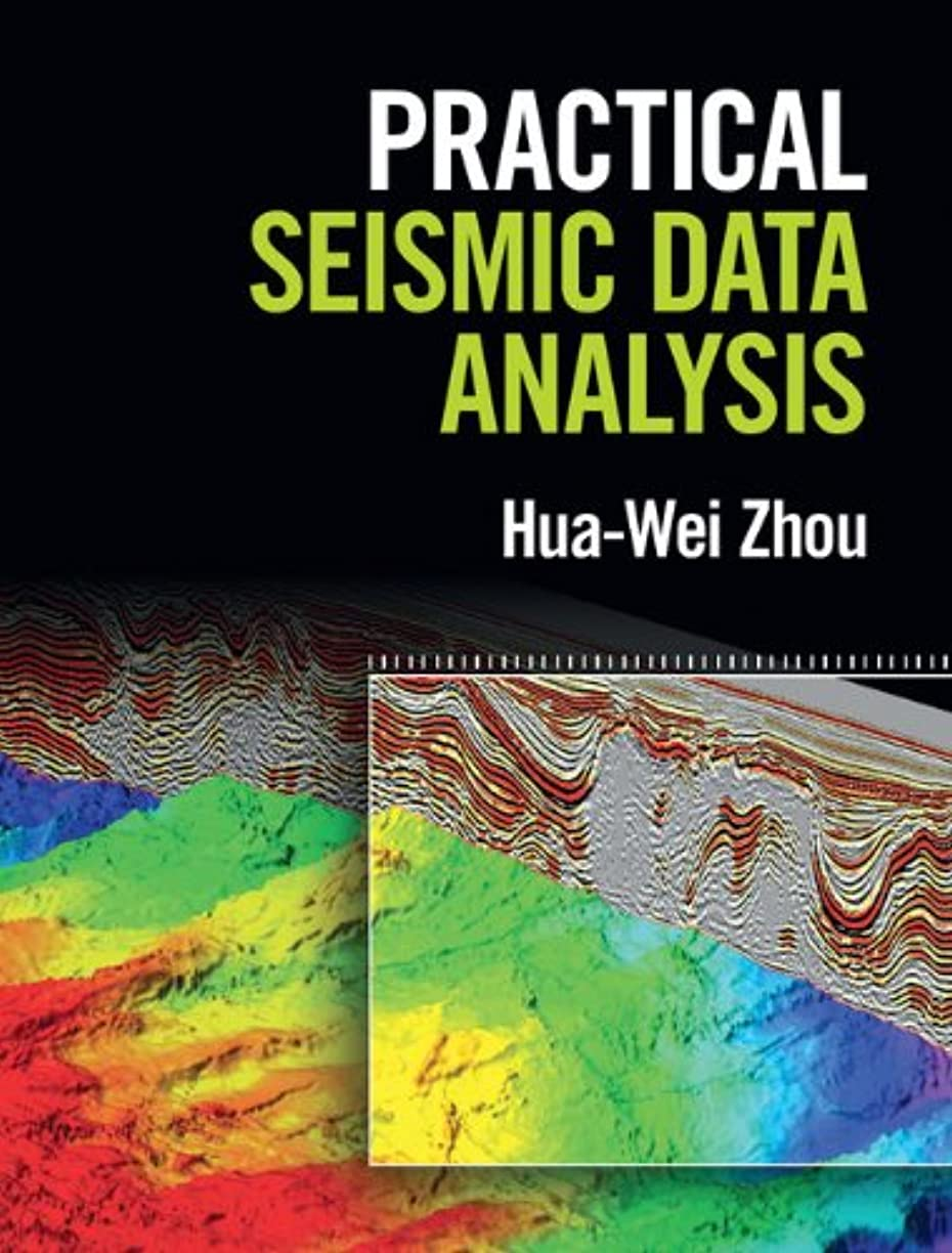 ジュニアハシー添加Practical Seismic Data Analysis (English Edition)