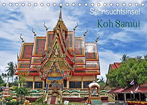 Sehnsuchtsinsel Koh Samui (Tischkalender 2022 DIN A5 quer)
