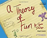 A Theory of Fun.