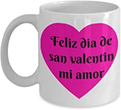 Feliz Dia De San Valentin Mi Amor Taza Para Hombre O Mujer Happy Valentines Day My Love Mug For Women Or Men Hispanic Gift