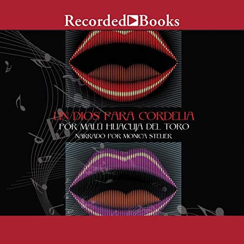 Un Dios para Cordelia [A God for Cordelia] (Texto Completo) audiobook cover art