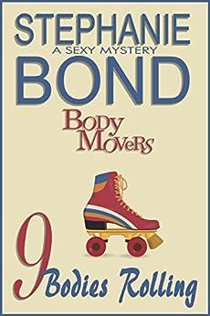 9 Bodies Rolling (Body Movers) by [Stephanie Bond]