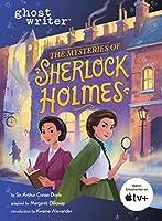 The Mysteries of Sherlock Holmes (Ghostwriter)