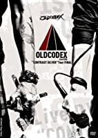 """OLDCODEX Live DVD""""CONTRAST SILVER""""Tour FINAL"""