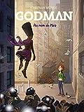 Godman - Tome 02 - Au nom de Möa