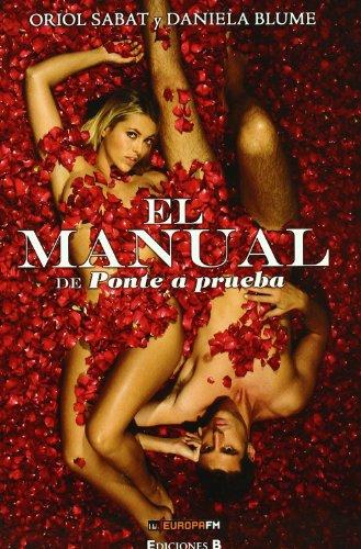 EL MANUAL DE PONTE A PRUEBA (NoFicción/Divulgación)