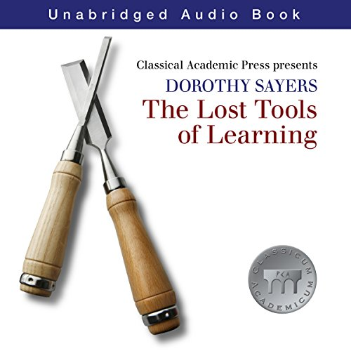 Dorothy Sayers: Lost Tools of Learning cover art
