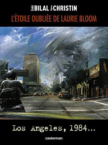 L'étoile oubliée de Laurie Bloom : Los Angeles, 1984...