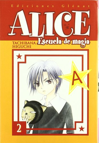 Alice escuela de magia 2 / Alice magic school