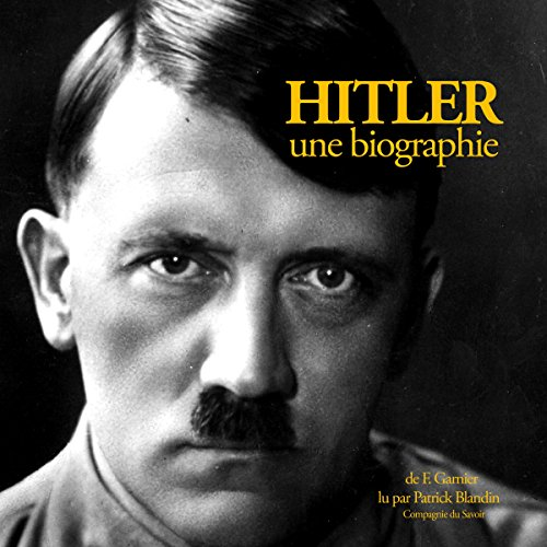 Hitler, une biographie audiobook cover art