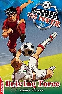 Driving Force (EDGE: Football Star Power) by Jonny Zucker (2014-09-25)