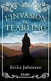 L'invasion du Tearling (Littérature étrangère) (French Edition)