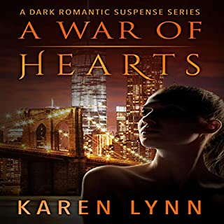 A War of Hearts: A Dark Romantic Psychological Thriller     Hearts in Torment, Book 1              By:                                                                                                                                 Karen Lynn                               Narrated by:                                                                                                                                 Claire Riley                      Length: 15 hrs and 15 mins     11 ratings     Overall 4.5