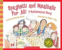 Spaghetti and Meatballs for All!: A Mathematical Story (Scholastic Bookshelf)