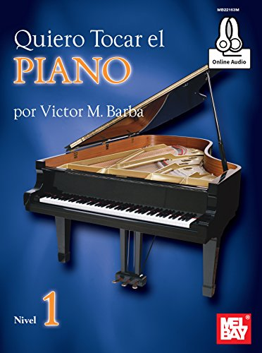 Quiero Tocar el Piano (English Edition)