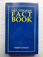 Nra Firearms Fact Book