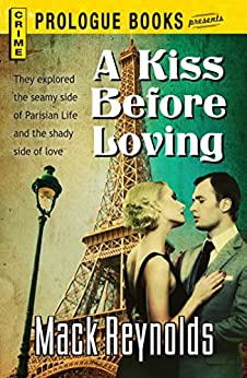 A Kiss Before Loving (Prologue Books) by [Mack Reynolds]
