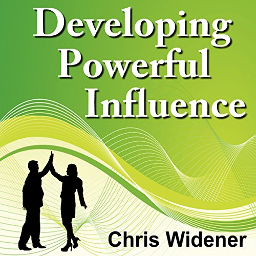 Developing Powerful Influence audiobook cover art