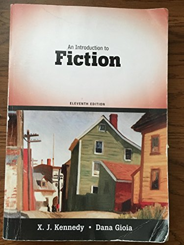 An Introduction to Fiction Eleventh Edition