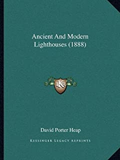 Ancient and Modern Lighthouses (1888)