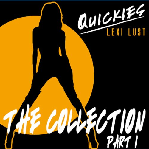Quickies Erotica: The Collection Part 1 cover art