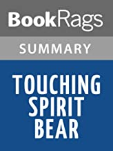 Summary & Study Guide Touching Spirit Bear by Ben Mikaelsen