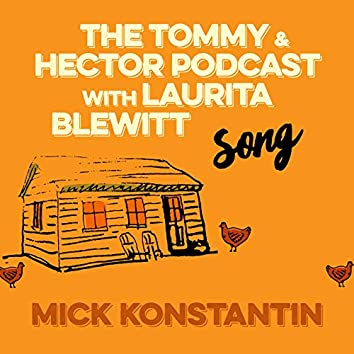 The Tommy & Hector Podcast with Laurita Blewitt Song