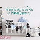 Er wird Berge-Kinderzimmer Zitat Wandaufkleber, abnehmbare Vinyl Aufkleber, Kinderzimmer Dekor Wandkunst, Zitat Wandaufkleber für Baby Kinderzimmer bewegen