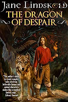 The Dragon of Despair (Firekeeper Saga Book 3) by [Jane Lindskold]