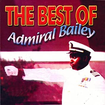 Best Of Admiral Bailey